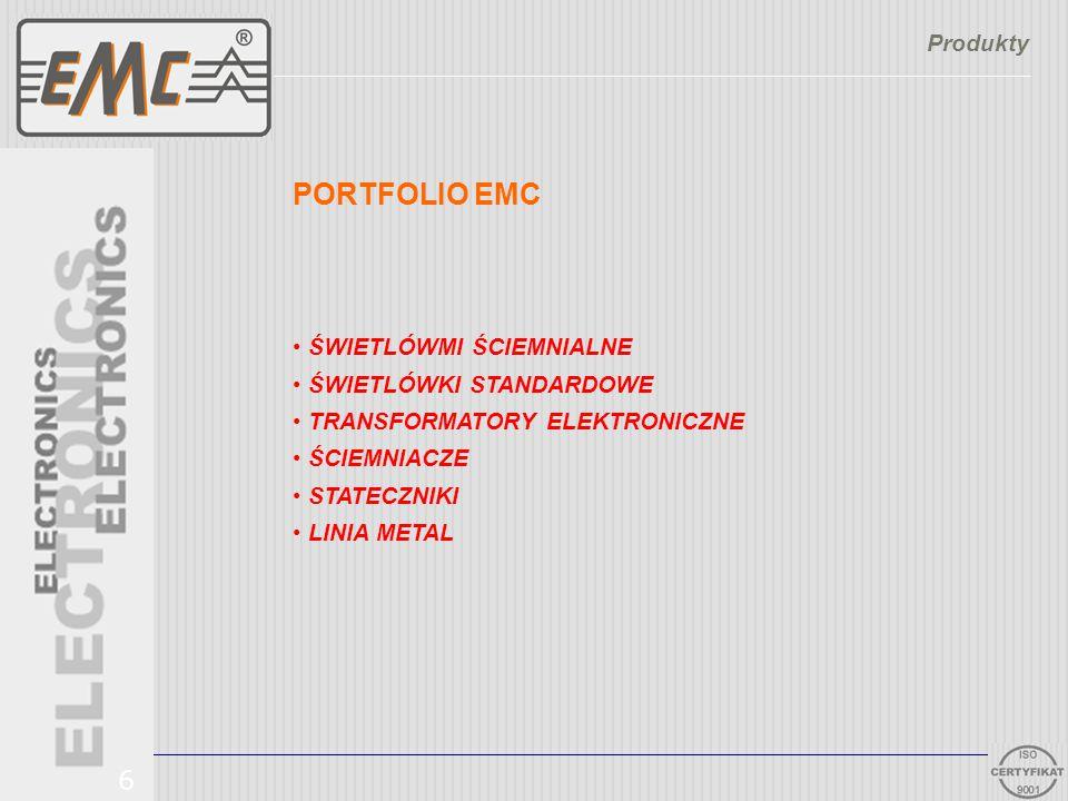 PORTFOLIO EMC ŚWIETLÓWMI ŚCIEMNIALNE ŚWIETLÓWKI STANDARDOWE TRANSFORMATORY ELEKTRONICZNE ŚCIEMNIACZE STATECZNIKI LINIA METAL Produkty 6