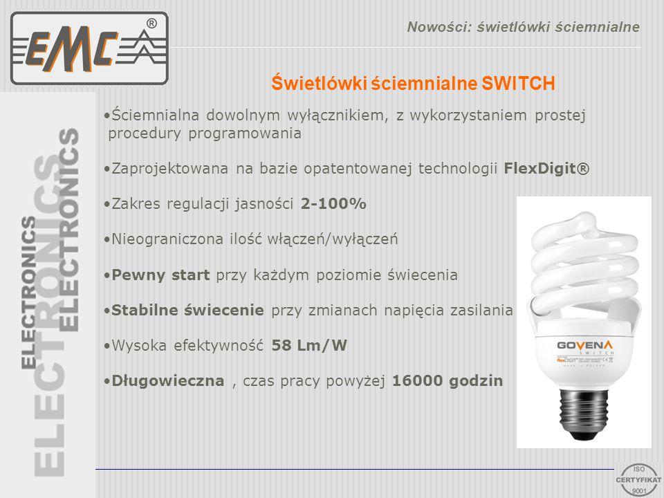 Świetlówki ściemnialne SWITCH Nowości: świetlówki ściemnialne Ściemnialna dowolnym wyłącznikiem, z wykorzystaniem prostej procedury programowania Zapr