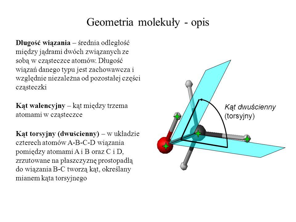 Geometria molekuły - opis Długość wiązania – średnia odległość między jądrami dwóch związanych ze sobą w cząsteczce atomów. Długość wiązań danego typu