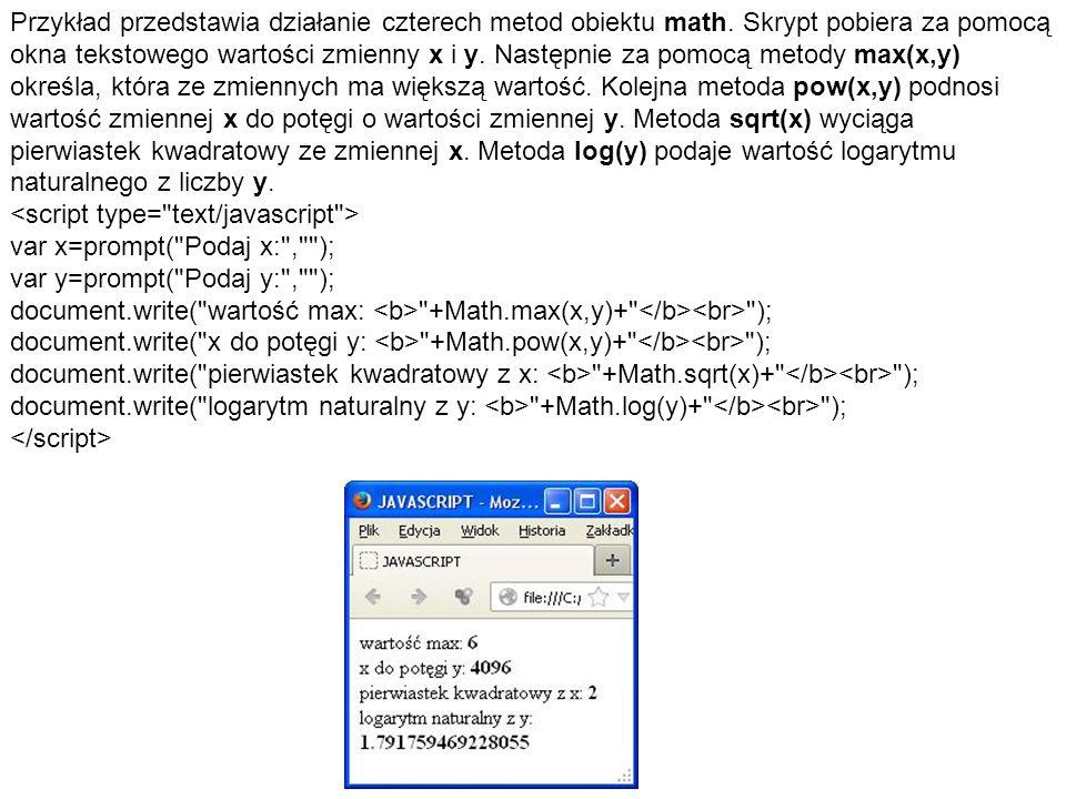 Przykład przedstawia działanie czterech metod obiektu math.