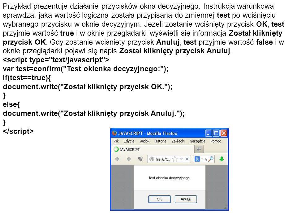 Przykład prezentuje działanie przycisków okna decyzyjnego.