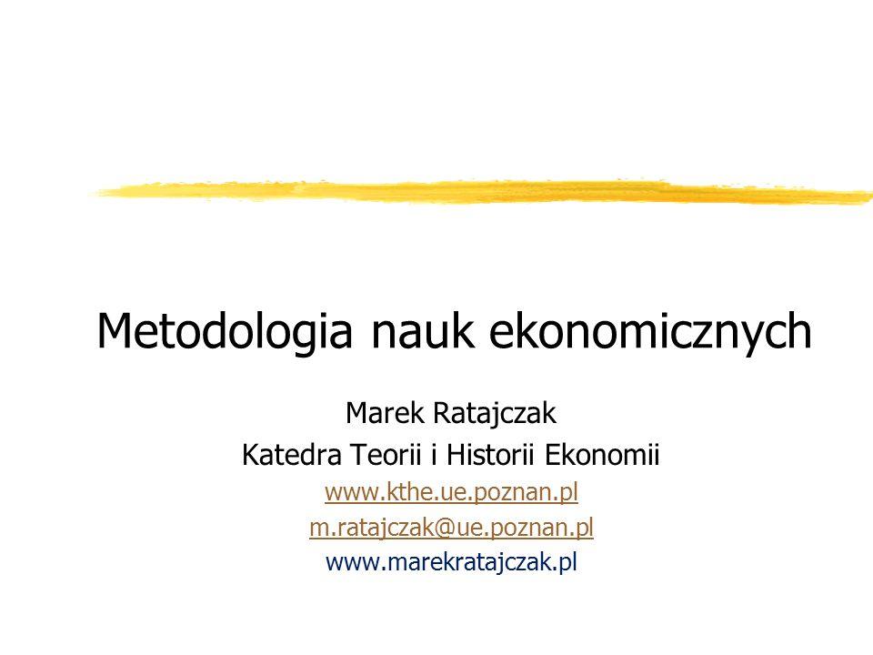 Marek Ratajczak Uniwersytet Ekonomiczny Poznań21 Metodologia nauk ekonomicznych Opracowano na podstawie: Babbie E., Badania społeczne w praktyce, Wydawnictwo Naukowe PWN, Warszawa 2005.