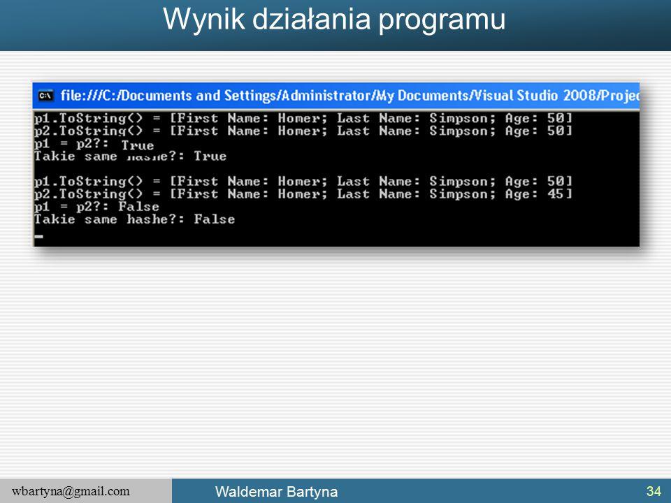 wbartyna@gmail.com Waldemar Bartyna Wynik działania programu 34