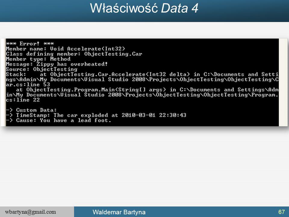 wbartyna@gmail.com Waldemar Bartyna Właściwość Data 4 67