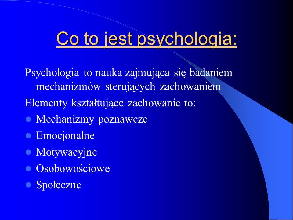 Psychologia poznawcza Psychologia poznawcza zajmuje się człowiekiem, jako systemem odbioru i przetwarzania informacji.