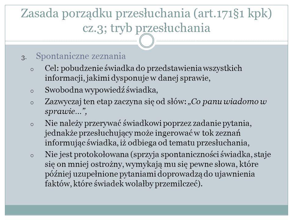 Zasada porządku przesłuchania (art.171§1 kpk) cz.4; tryb przesłuchania 4.