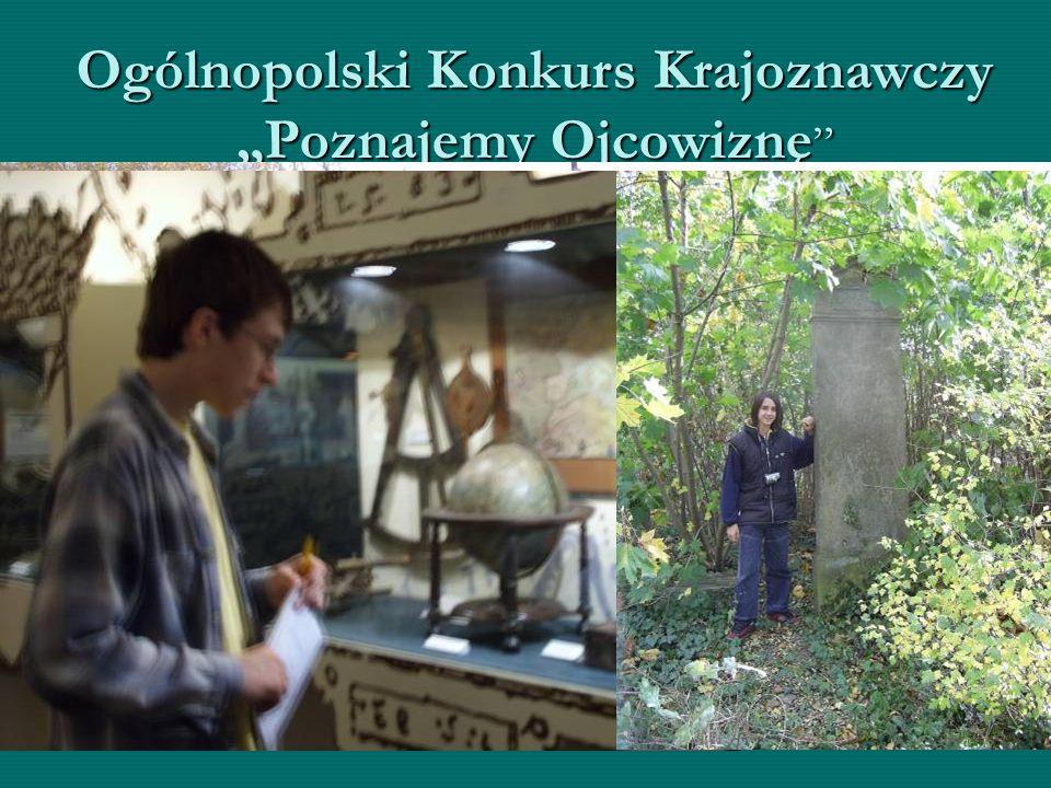 """Ogólnopolski Konkurs Krajoznawczy """"Poznajemy Ojcowiznę """" Zwiedzamy mało znane miejsca regionu i piszemy całkiem niezłe prace krajoznawcze"""