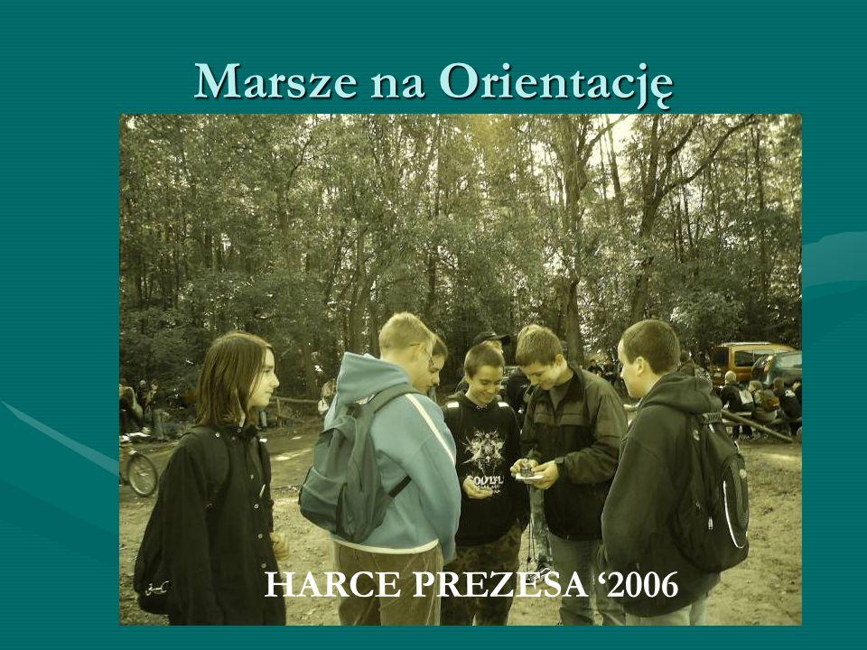 """Marsze na Orientację """"JESIEŃ"""" 2007HARCE PREZESA '2006"""