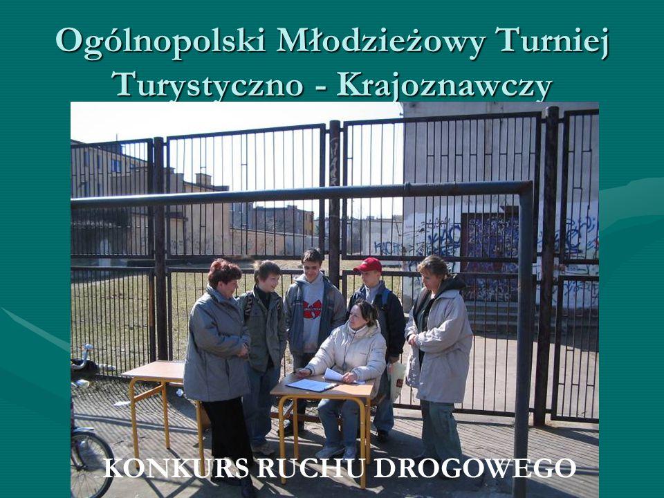 Ogólnopolski Młodzieżowy Turniej Turystyczno - Krajoznawczy SAMARYTANKA TESTY – krajoznawcze, turystyczne, z ruchu drogowego i samarytanki ROZPOZNAWAN