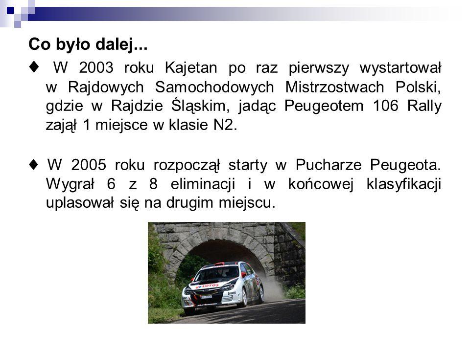 ♦ W 2003 roku Kajetan po raz pierwszy wystartował w Rajdowych Samochodowych Mistrzostwach Polski, gdzie w Rajdzie Śląskim, jadąc Peugeotem 106 Rally z
