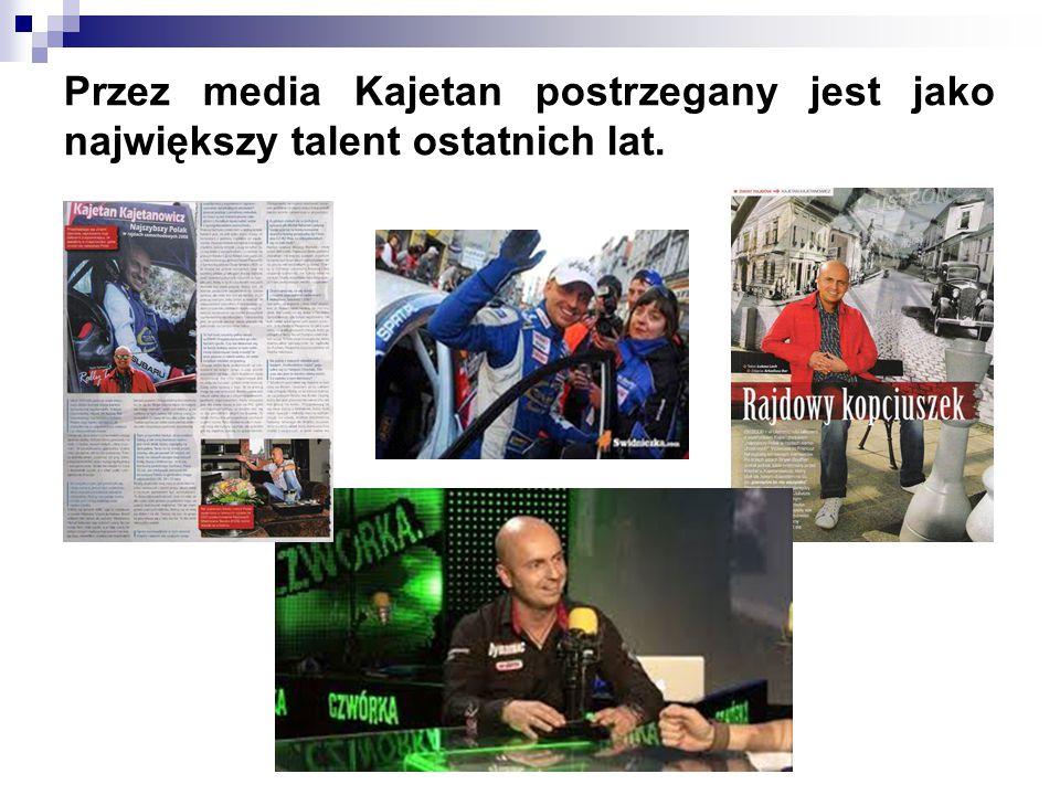 Przez media Kajetan postrzegany jest jako największy talent ostatnich lat.