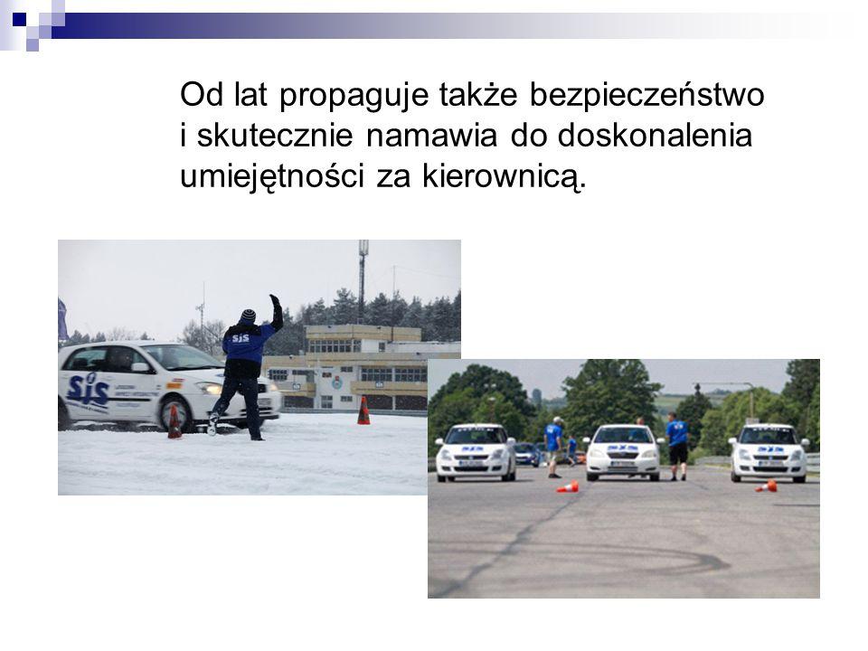 Od lat propaguje także bezpieczeństwo i skutecznie namawia do doskonalenia umiejętności za kierownicą.