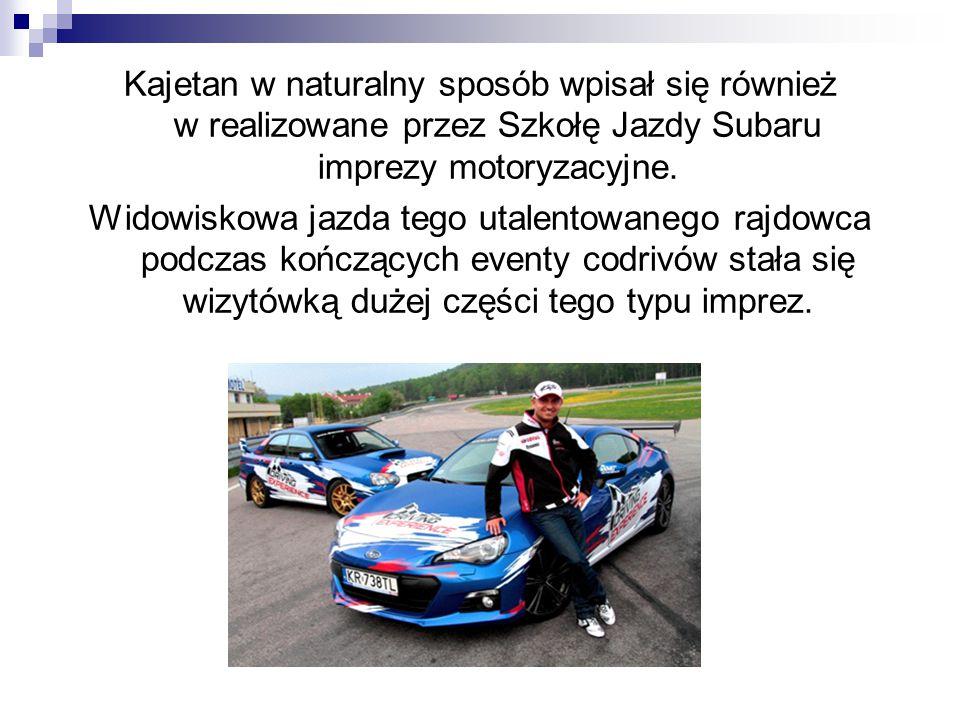 Kajetan w naturalny sposób wpisał się również w realizowane przez Szkołę Jazdy Subaru imprezy motoryzacyjne. Widowiskowa jazda tego utalentowanego raj