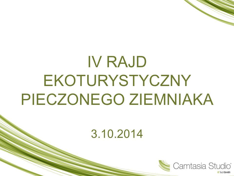 IV RAJD EKOTURYSTYCZNY PIECZONEGO ZIEMNIAKA 3.10.2014
