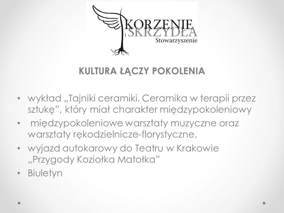 """KULTURA ŁĄCZY POKOLENIA wykład """"Tajniki ceramiki."""