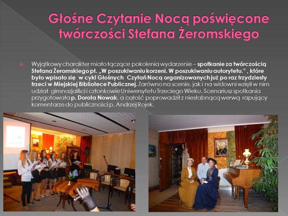 Wyjątkowy charakter miało łączące pokolenia wydarzenie – spotkanie za twórczością Stefana Żeromskiego pt.