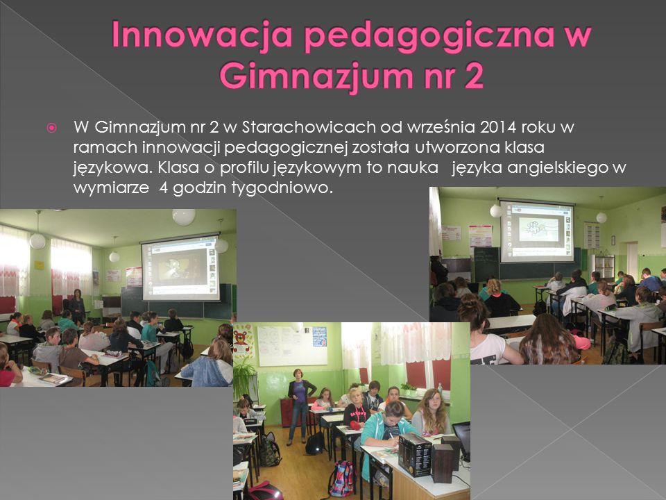  W Gimnazjum nr 2 w Starachowicach od września 2014 roku w ramach innowacji pedagogicznej została utworzona klasa językowa.