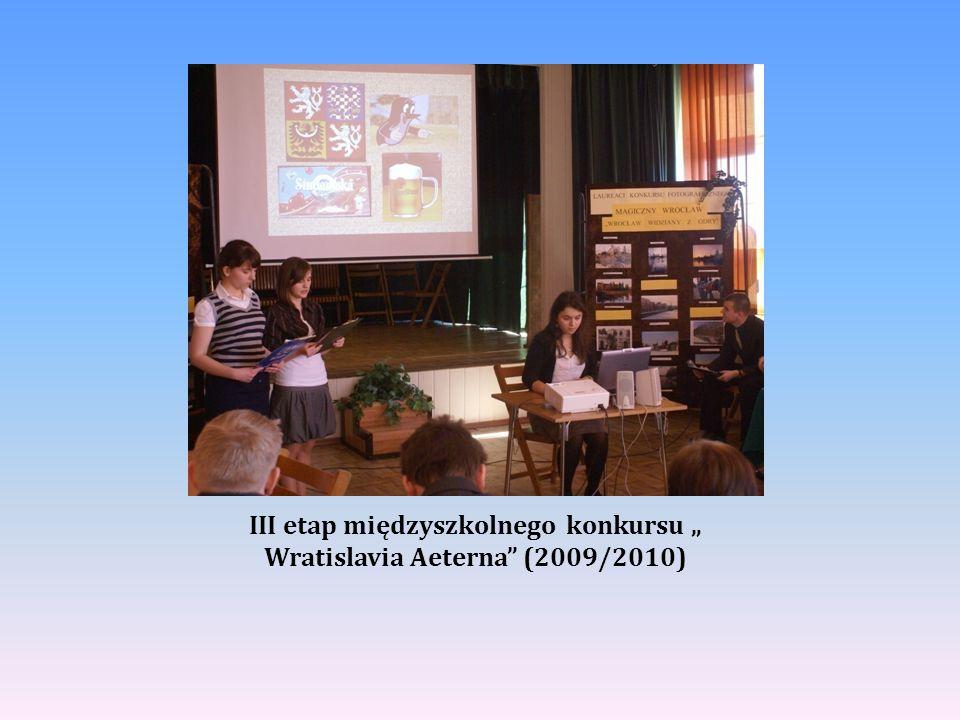 """III etap międzyszkolnego konkursu """" Wratislavia Aeterna (2009/2010)"""