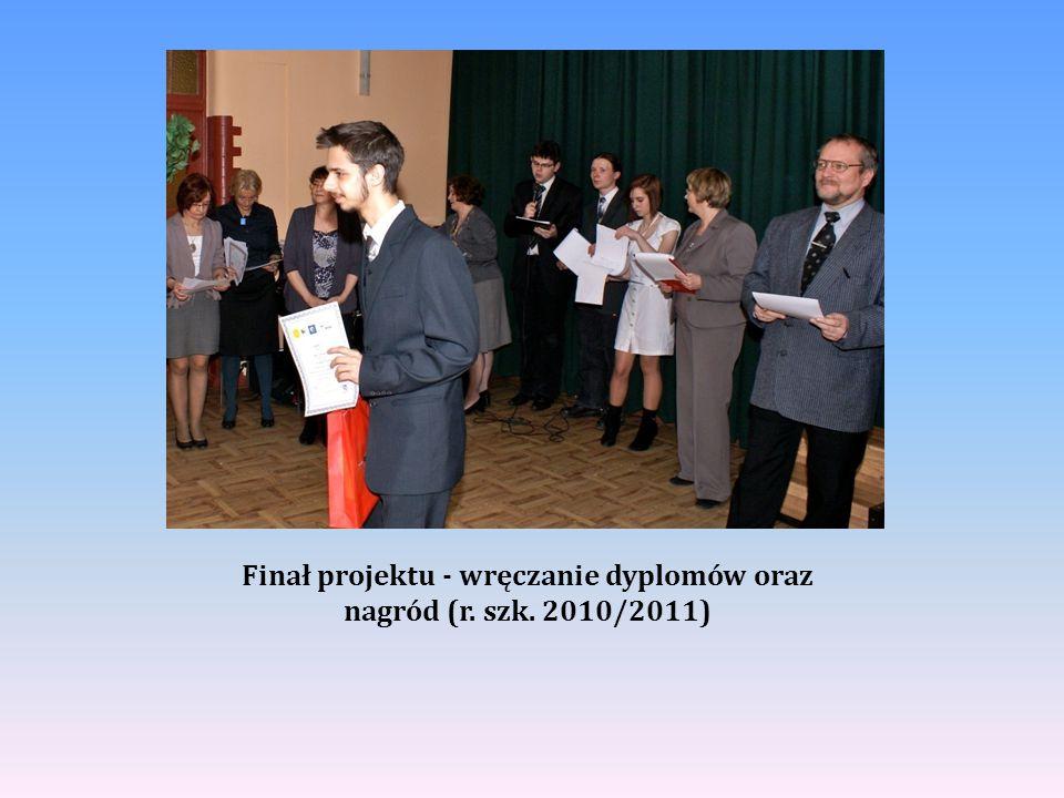 Finał projektu - wręczanie dyplomów oraz nagród (r. szk. 2010/2011)