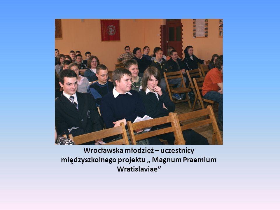 """Wrocławska młodzież – uczestnicy międzyszkolnego projektu """" Magnum Praemium Wratislaviae"""