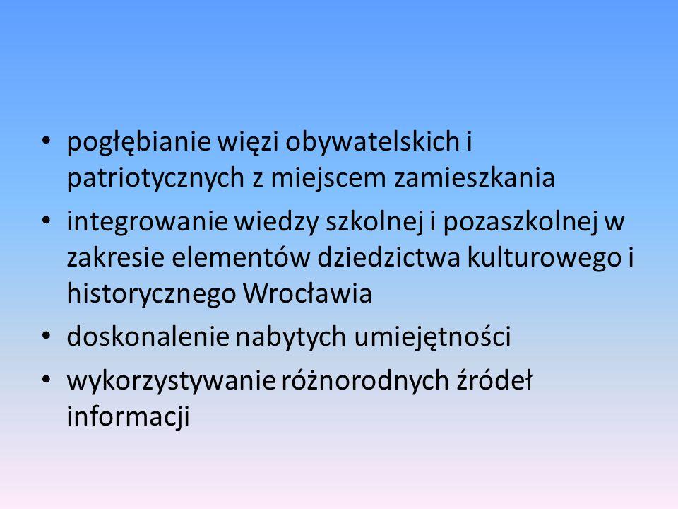 Uczestnicy  Adresatem projektu jest młodzież wrocławskich szkół ponadgimnazjalnych.