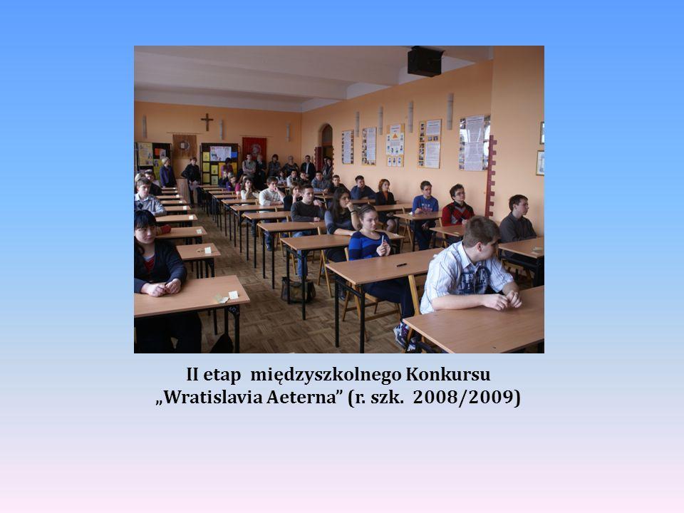"""II etap międzyszkolnego Konkursu """"Wratislavia Aeterna"""" (r. szk. 2008/2009)"""