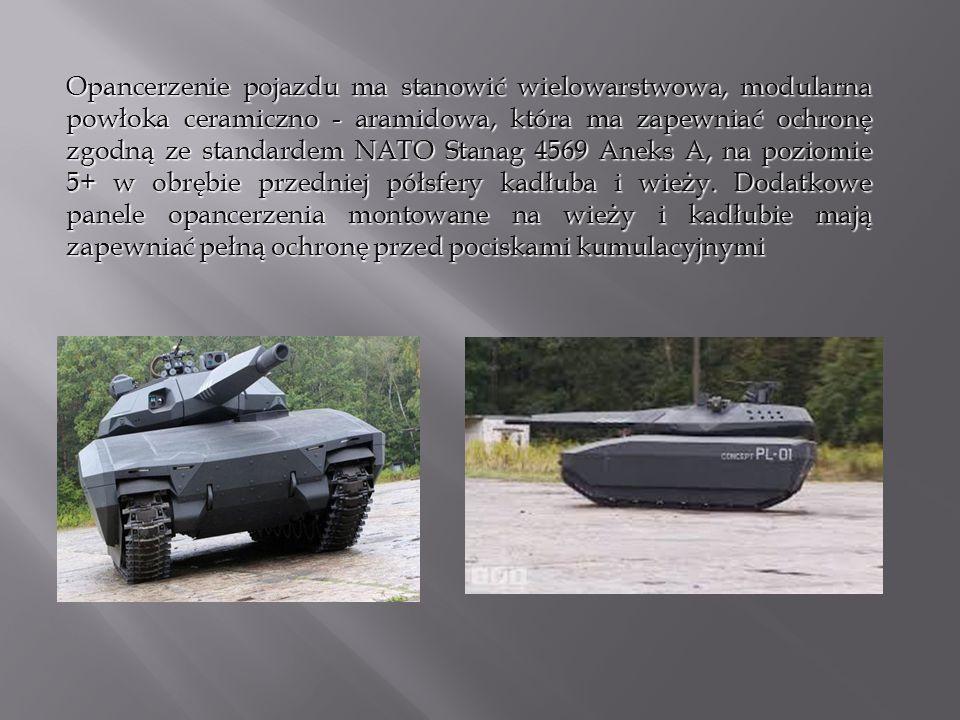 Opancerzenie pojazdu ma stanowić wielowarstwowa, modularna powłoka ceramiczno - aramidowa, która ma zapewniać ochronę zgodną ze standardem NATO Stanag