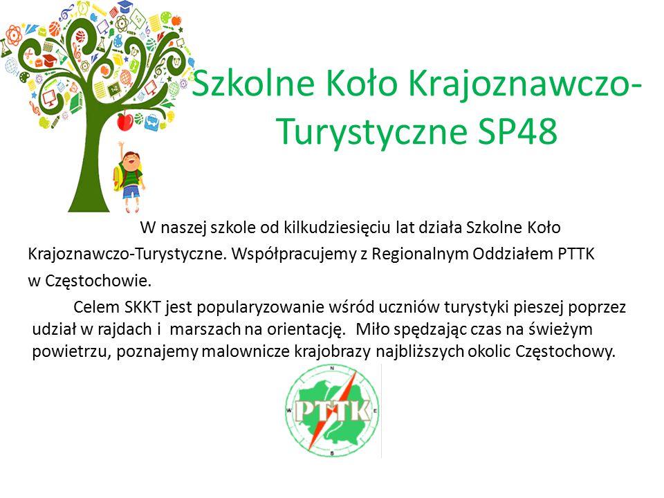 Szkolne Koło Krajoznawczo- Turystyczne SP48 W naszej szkole od kilkudziesięciu lat działa Szkolne Koło Krajoznawczo-Turystyczne.