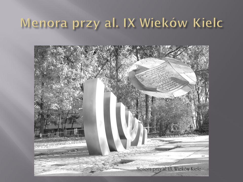  Menora została poświęcona pamięci 27 000 Żydów z kieleckiego getta.