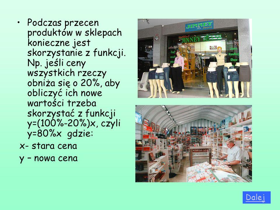 Podczas przecen produktów w sklepach konieczne jest skorzystanie z funkcji. Np. jeśli ceny wszystkich rzeczy obniża się o 20%, aby obliczyć ich nowe w