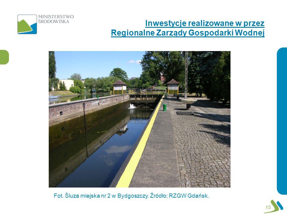 Inwestycje realizowane w przez Regionalne Zarządy Gospodarki Wodnej 15 Fot. Śluza miejska nr 2 w Bydgoszczy. Źródło: RZGW Gdańsk.