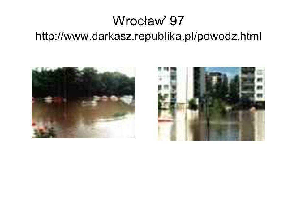 Wrocław' 97 http://www.darkasz.republika.pl/powodz.html