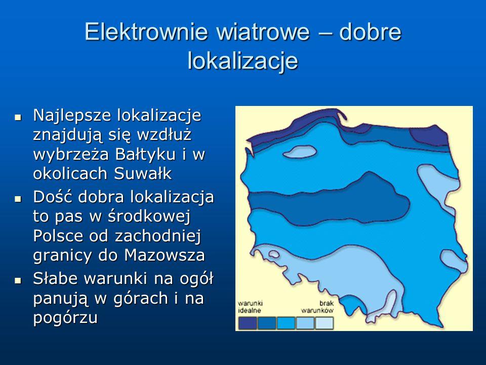 Elektrownie wiatrowe – dobre lokalizacje Najlepsze lokalizacje znajdują się wzdłuż wybrzeża Bałtyku i w okolicach Suwałk Najlepsze lokalizacje znajduj