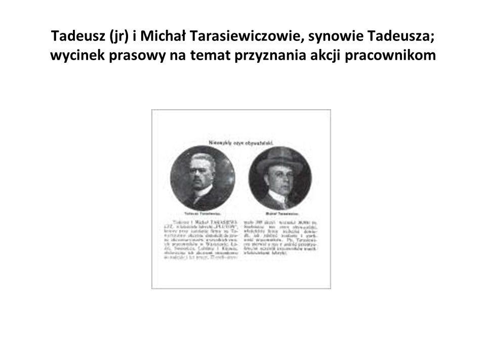 Tadeusz (jr) i Michał Tarasiewiczowie, synowie Tadeusza; wycinek prasowy na temat przyznania akcji pracownikom
