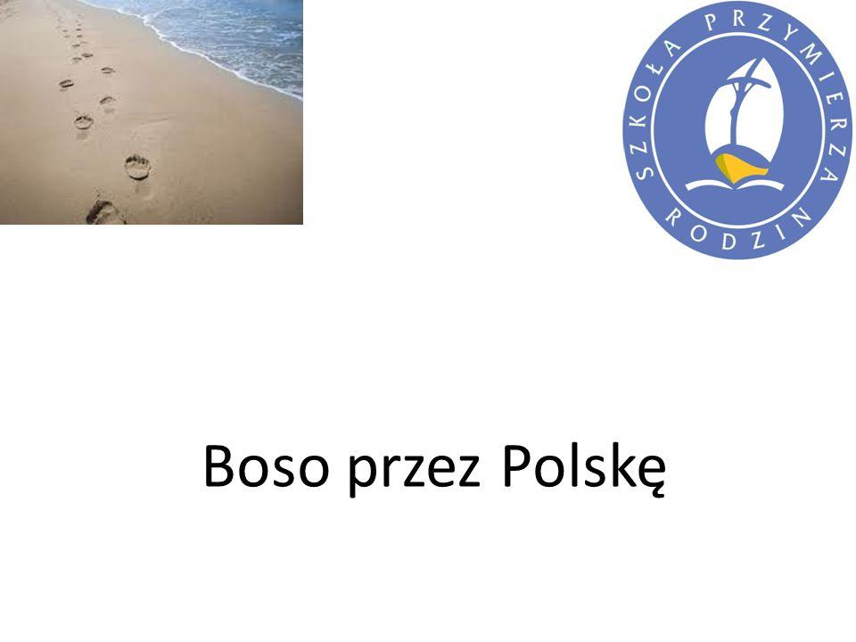 Boso przez Polskę