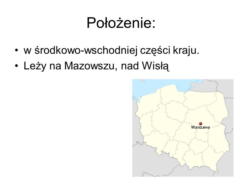 Położenie: w środkowo-wschodniej części kraju. Leży na Mazowszu, nad Wisłą