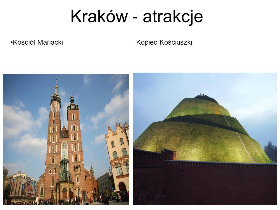 Kraków - atrakcje Kościół MariackiKopiec Kościuszki