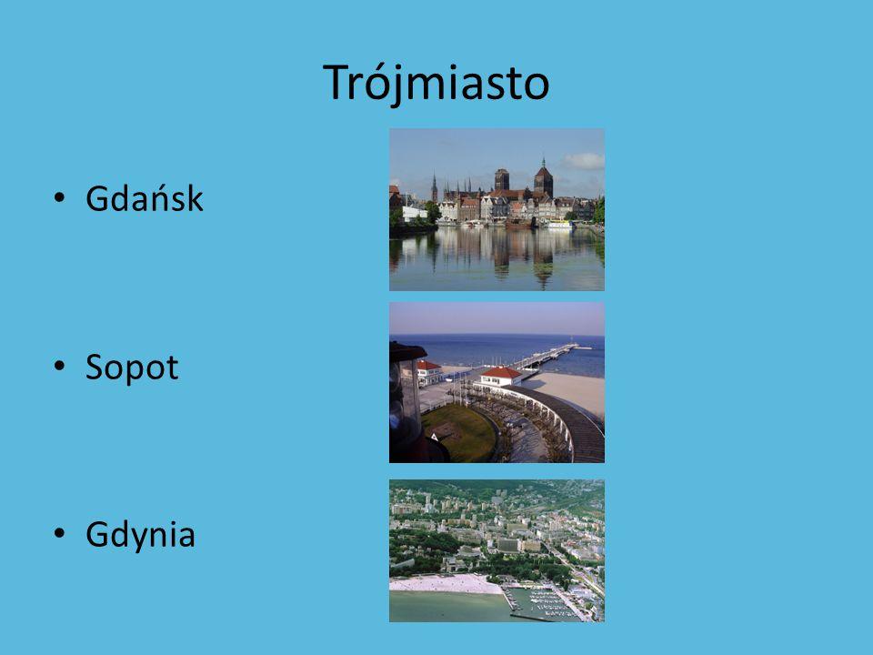 Trójmiasto Gdańsk Sopot Gdynia