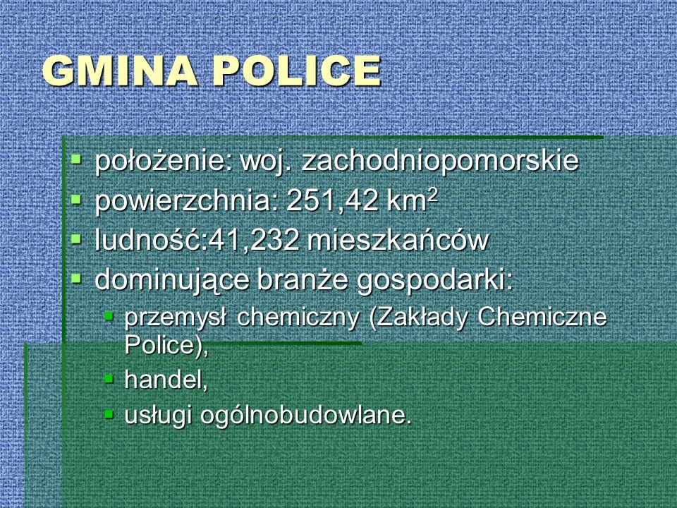 GMINA POLICE  położenie: woj. zachodniopomorskie  powierzchnia: 251,42 km 2  ludność:41,232 mieszkańców  dominujące branże gospodarki:  przemysł
