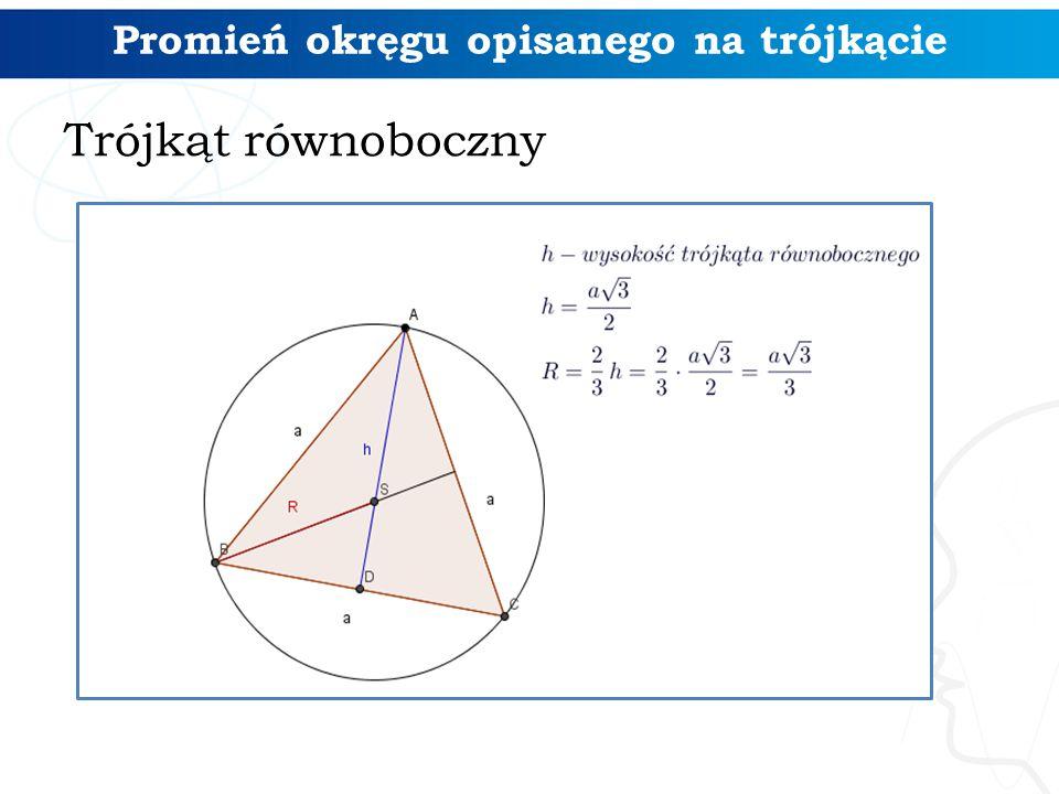 Promień okręgu opisanego na trójkącie Trójkąt równoboczny