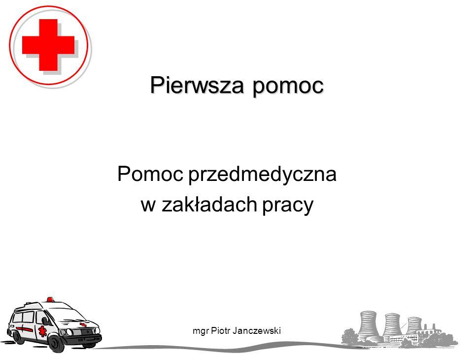 Część I Przepisy prawne mgr Piotr Janczewski