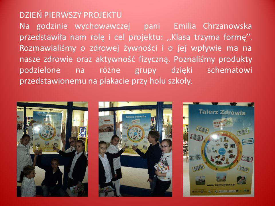 DZIEŃ PIERWSZY PROJEKTU Na godzinie wychowawczej pani Emilia Chrzanowska przedstawiła nam rolę i cel projektu:,,Klasa trzyma formę''.