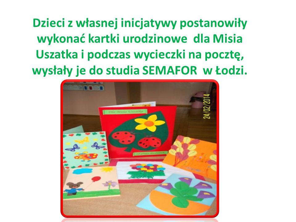 Dzieci z własnej inicjatywy postanowiły wykonać kartki urodzinowe dla Misia Uszatka i podczas wycieczki na pocztę, wysłały je do studia SEMAFOR w Łodz