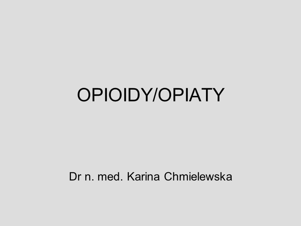 Neuroadaptacja spowodowana przewlekłym przyjmowaniem opioidów (uzależnienie) powoduje: 1.Zmianę syntezy i uwalniania endogennych peptydów opioidowych oraz 2.Wtórną zmianę sensytywności i gęstości receptorów opioidowych