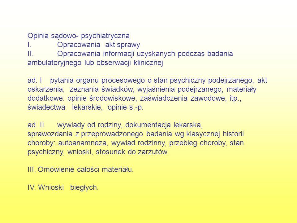 Opinie sądowo-psychiatryczne w sprawach karnych P. Sebastian P. Marian P. Paweł