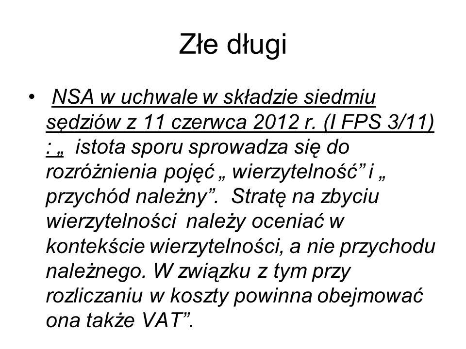 """Złe długi NSA w uchwale w składzie siedmiu sędziów z 11 czerwca 2012 r. (I FPS 3/11) : """" istota sporu sprowadza się do rozróżnienia pojęć """" wierzyteln"""