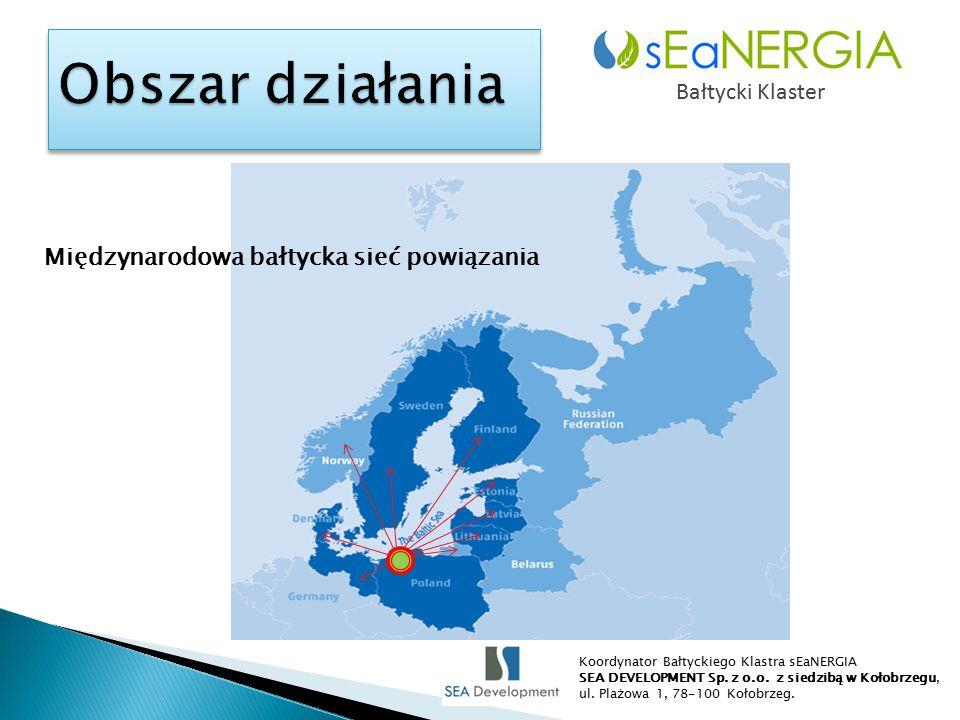 Bałtycki Klaster Międzynarodowa bałtycka sieć powiązania Koordynator Bałtyckiego Klastra sEaNERGIA SEA DEVELOPMENT Sp.