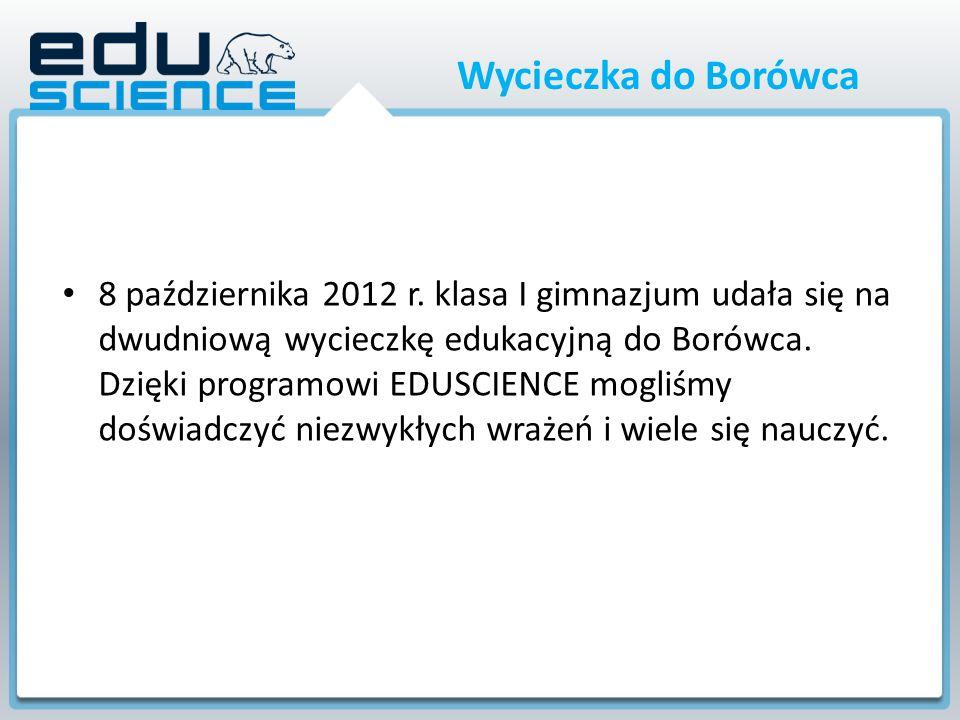 Wycieczka do Borówca 8 października 2012 r.