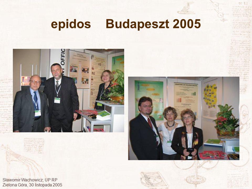 Sławomir Wachowicz; UP RP Zielona Góra, 30 listopada 2005 epidos Budapeszt 2005