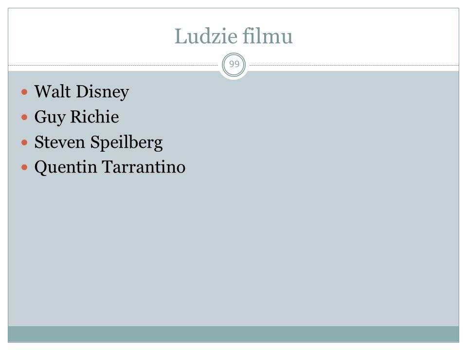 Ludzie filmu 99 Walt Disney Guy Richie Steven Speilberg Quentin Tarrantino